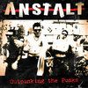 Anstalt - Outpunking the Punks (LP)