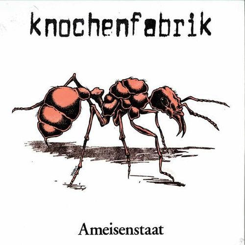 Knochenfabrik - Ameisenstaat (LP + MP3 Code)