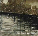 The lines we cross (EP + Patch & MP3 Code)