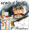 Rejects of Society - Hometown (CD)