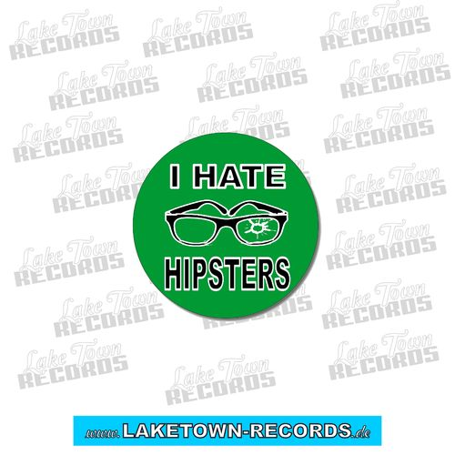 I HATE HIPSTERS (Button 25mm)