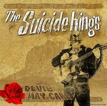 SUICIDE KINGS - DEVIL MAY CARE (CD)