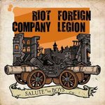 "RIOT COMPANY / FOREIGN LEGION - SALUTE TO THE BOYS (7"" EP)"