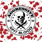 AGGRESSIVE - SPIT BLOOD (LP)