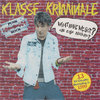 KLASSE KRIMINALE - WHAT HAVE WE GOT ? (CD)