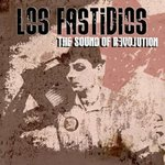 LOS FASTIDIOS - THE SOUND OF REVOLUTION (LP)