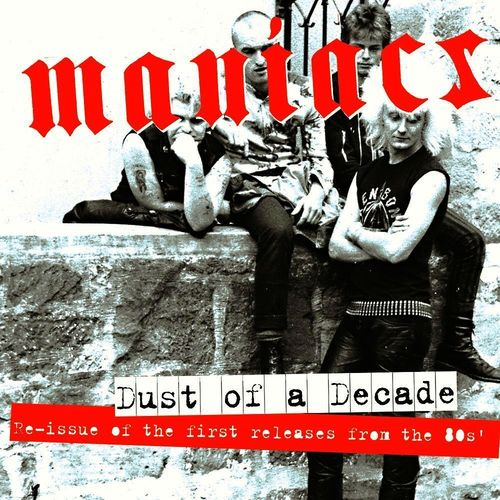 MANIACS - DUST OF A DECADE (2*LP)