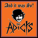 THE ADICTS - AND IT WAS SO! (LP)