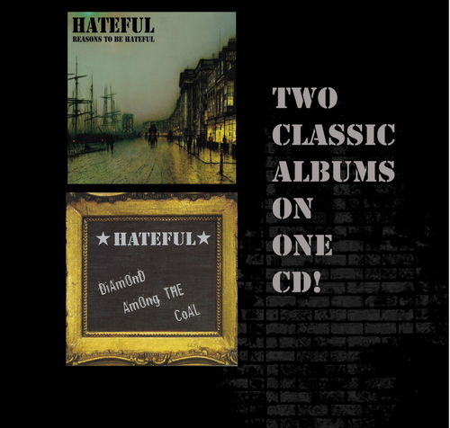 HATEFUL - TWO CLASSIC ALBUM ON ONE CD (CD)