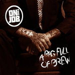 ON THE JOB - A BAG FULL OF BREW (CD DIGIPACK)