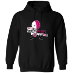 KEEP YOUR PUSSY CLEAN (Hoodie)