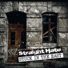 STRAIGHT HATE - STUCK IN THE EAST (EP)