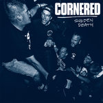 CORNERED - SUDDEN DEATH (LP)