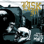 RISK IT! - WHO'S FOOLIN' WHO? (CD) 12€