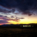 "GUNS UP! - ""2002 - 2007"" (2*LP)"