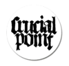 CRUCIAL POINT (Button 25mm)