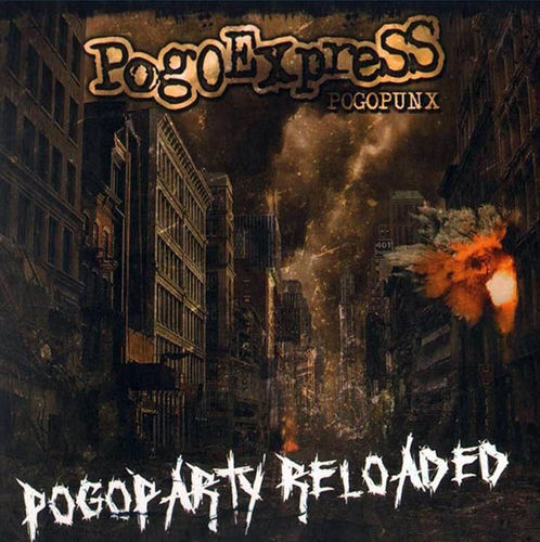 POGOEXPRESS - POGOPARTY RELOADED (CD DigiPack)