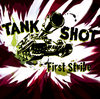 TANK SHOT - FIRST STRIKE (LP) LTD. SPLATTER * PRE-ORDER