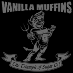 VANILLA MUFFINS - THE TRIUMPH OF SUGAR OI! (LP) ltd. grey