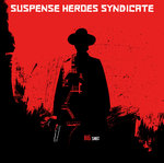 SUSPENSE HEROES SYNDICATE - BIG SHOT (CD DIGIPACK) 12€