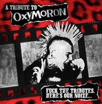 V/A A TRIBUTE TO OXYMORON - FUCK THE TRIBUTES ... CD DIGIPACK