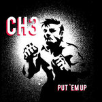 CHANNEL 3 - PUT 'EM UP (LP) Black Vinyl 2017 14€