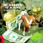 IN SEARCH OF A ROSE - HORSES FOR COURSES (CD DIGIPACK)