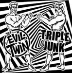 "Thee Evil Twin / Triple Junk (SPLIT 7"") 7€"