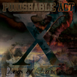 PUNISHABLE ACT - X (CD) 25 years anniversity 2018 14€