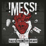 !MESS! - TALES FROM YOUR HEART (LP) + DLC 180gr. 13€