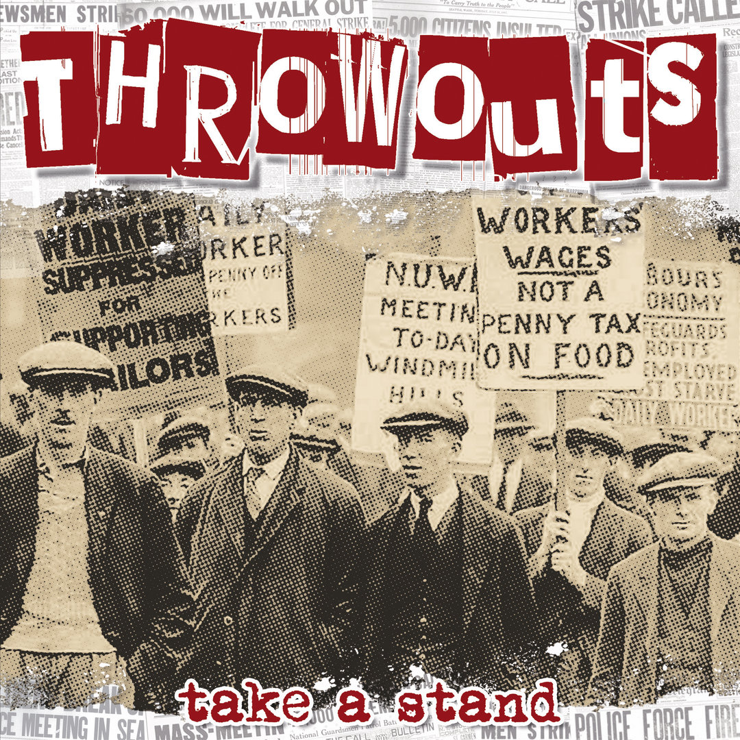 THROWOUTS - TAKE A STAND (LP) + 5 BONUS SONGS LTD. EDITION
