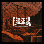 PERKELE - LEADERS OF TOMORROW (CD DigiPack) 16€