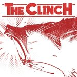 THE CLINCH - OUR PATH IS ONE (LP) GF + CD blood red marbled