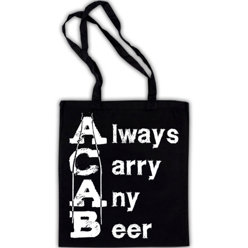 ALWAYS CARRY ANY BEER A.C.A.B. (Beutel) 6€ Laketown Records
