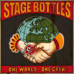 STAGE BOTTLES - ONE WORLD - ONE CREW (EP) 6€