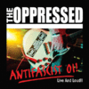 THE OPRESSED - ANTIFASCIST OI! LIVE AND LOUD!! (CD) 12€