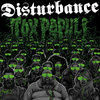 DISTURBANCE - TOXIC POPULI (LP) ltd. green 14€