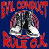 EVIL CONDUCT - RULE O.K. (LP) 15,90€ black Vinyl