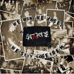STARTS - WE WIN WE LOSE WE STAY TOGETHER (LP) etched b-side