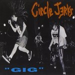CIRKLE JERKS - GIG (LP) limited colored Vinyl