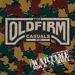 THE OLD FIRM CASUALS - WARTIME ROCK'N'ROLL (LP) ltd. black