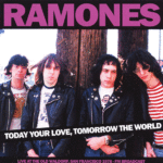 RAMONES - TODAY YOUR LOVE TOMORROW THE WORLD - LIVE 1978 (LP)