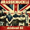 BRASSKNUCKLE - SKINHEAD 82 (LP) + DLC limited clear 15€