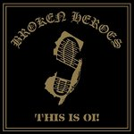 BROKEN HEROES - THIS IS OI! (LP) 14€ gold vinyl Laketown Shop