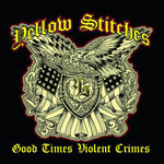 YELLOW STITCHES - GOOD TIMES VIOLENT CRIMES (LP) 16€ Splatter
