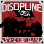 DISCIPLINE - STAKE YOUR CLAIM (LP) 16€ black vinyl