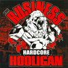 THE BUSINESS - HARDCORE HOOLIGAN (LP) Gatefold limited black