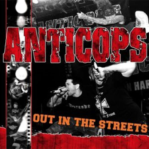 ANTICOPS - OUT IN THE STREETS (CD) 12€