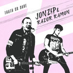 JONZIP (THE ZIPS) & RAZORE RAMON - TRUTH OR DARE (EP) 7€