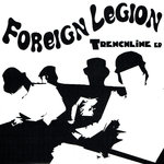 FOREIGN LEGION - TRENCHLINE (EP) diff. colors Farben 8€